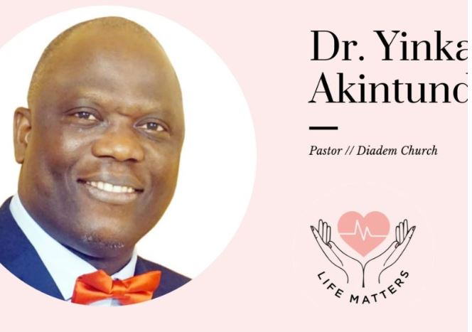 Why Life Matters To Me by Dr. Yinka Akintunde
